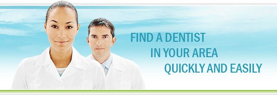find a dentist in your area quickly and easily